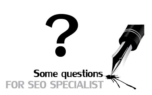 Some question for seo specialist